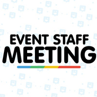 Event Staff Meeting
