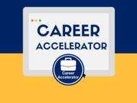 Career Accelerator Orientation #2