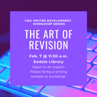 "Promotional image for the Feb. 7 CMG Writer Development Workshop, ""The Art of Revision."""