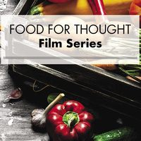 Food for Thought Film Series - The Biggest Little Farm