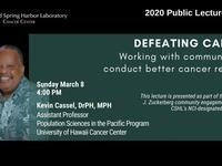 Public Lecture: DEFEATING CANCER – Working with communities to conduct better cancer research