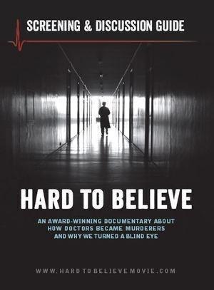 Documentary Film: Hard to Believe