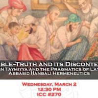 "Double-Truth and its Discontents? Ibn Taymiyya and the Pragmatics of Late-Abbasid Ḥanbalī Hermeneutics"" with Rodrigo Adem"