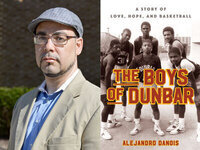 Writers LIVE: Alejandro Danois, The Boys of Dunbar: A Story of Love, Hope, and Basketball