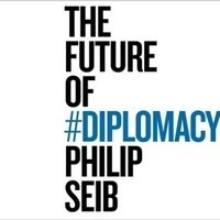 The Future of #Diplomacy: Book Talk with Philip Seib - USC