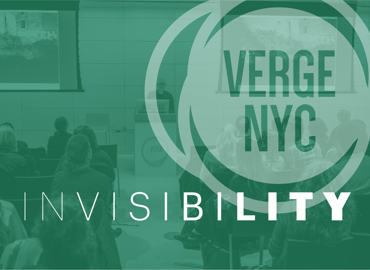 VergeNYC 2017: Invisibility A Transdisciplinary Design Conference at Parsons School of Design