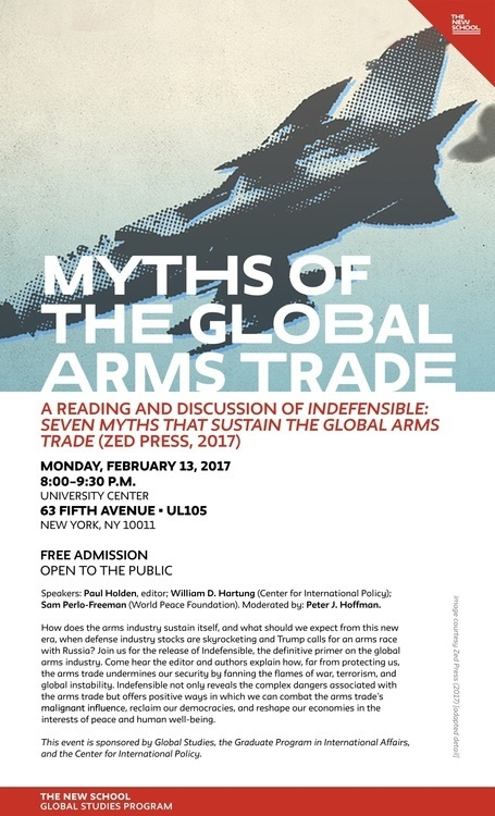 Myths of the Global Arm Race: A Reading and Discussion of Indefensible: Seven Myths that Sustain the Global Trade