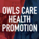 Introduction to Owls Care Health Promotion & Women and Gender Equity Resource Center