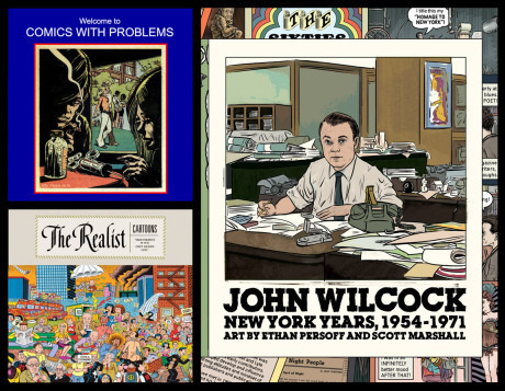 New York Comics & Picture-Story Symposium: Ethan Persoff - Comics with Problems, The Realist Cartoons, and John Wilcock, New York Years