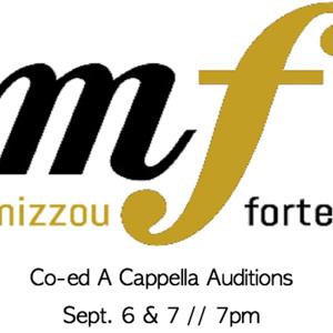 Mizzou Forte Auditions Mizzou Events