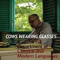 Cows Wearing Glasses ( Las vacas con gafas)