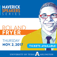 "Maverick Speakers Series: Roland Fryer ""Solutions to Fixing Education in America: No More Excuses"""