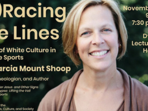 "Marcia Mount Shoop, ""(E)Racing the Lines: Marks of White Culture in College Sports"""