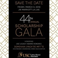 Save the Date - USC Latino Alumni Association's 44th Annual Scholarship Gala