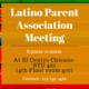 Latino Parent Association Meeting