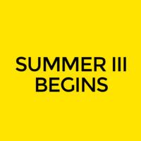 Summer III Classes Begin