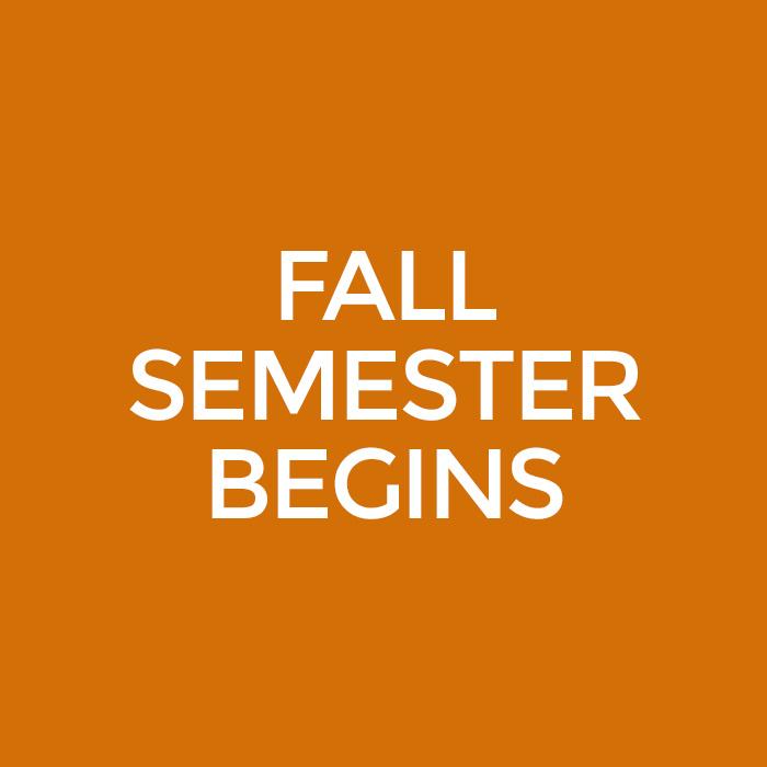 Fall Classes Begin