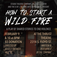 How To Start A Wildfire: A Play of Shared Stories to End Violence