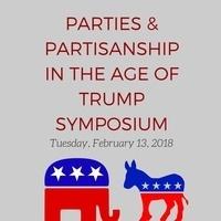 Parties & Partisanship in the Age of Trump Symposium