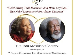 A Read-In Celebrating Toni Morrison and Wole Soyinka: Two Nobel Laureates of the African Diaspora
