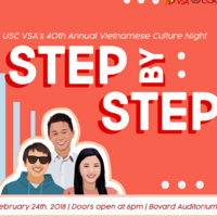 USC VSA's 40th Annual Vietnamese Culture Night: Step by Step