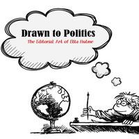 Exhibit: 'Drawn to Politics: The Editorial Art of Etta Hulme'