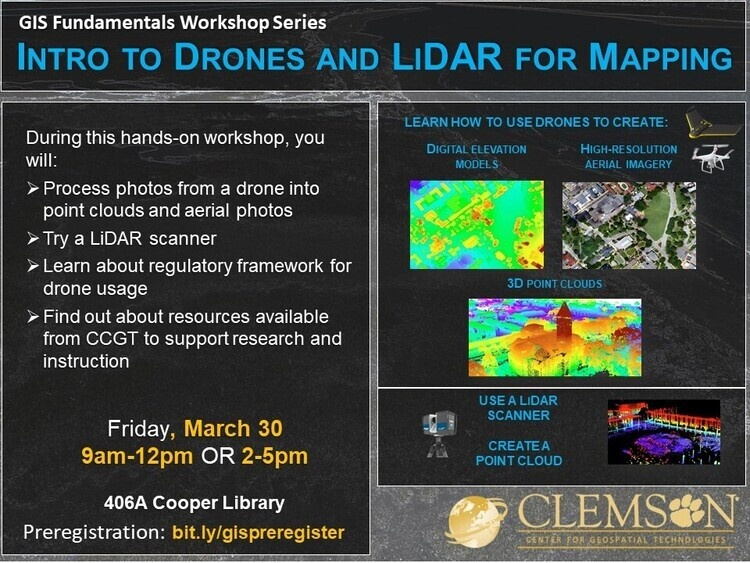 Intro to Drones and LiDAR for Mapping - Clemson University