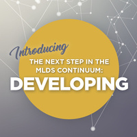 Heart of MO Regional Professional Development Center (RPDC) – Introducing The Next Step in the MLDS Continuum: DEVELOPING