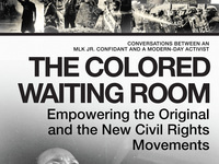 Writers LIVE: Kevin Shird, The Colored Waiting Room: Empowering the Original and the New Civil Rights Movements