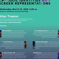 "LMU Forum on Media Ethics & Social Responsibility: ""Catholic Identities and Screen Representations"""