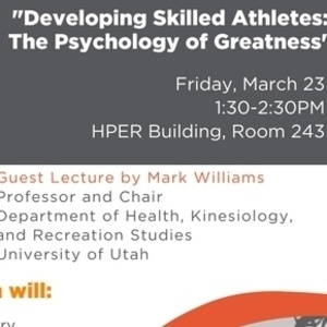 Developing Skilled Athletes: The Psychology of Greatness