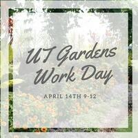 UT Gardens Work Day
