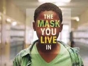The Mask You Live In - Screening and Discussion Panel