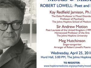 """Johns Hopkins Moods & Music presents """"Robert Lowell:  Poet & Patient"""""""