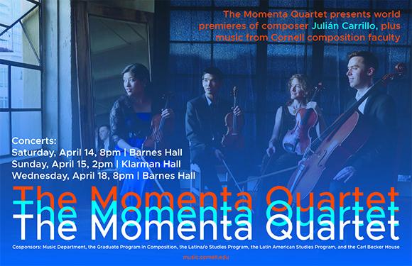Momenta Quartet Residency: CU Music - Cornell
