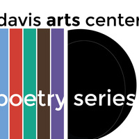 Davis Arts Center Poetry Series