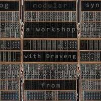 An Analog Modular Synthesis Workshop with Draveng from Saskain Synthetics (USC Digital Humanities)