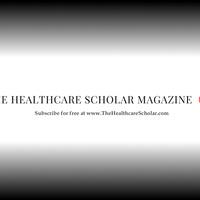 The Healthcare Scholar Magazine Launch