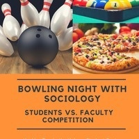 Bowling Night with Sociology:Students vs. Faculty