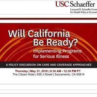 Will California Be Ready? Implementing Programs for Serious Illness