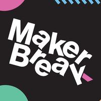 Maker Break Fall