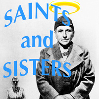 SAINTS AND SISTERS: Three Short Plays by Gertrude Stein