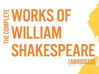 Shakespeare at the Ranch: The Complete Works of William Shakespeare (Abridged)