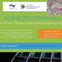 UCSF at ZSFG Town Hall on the UCSF Research and Academic Building at ZSFG