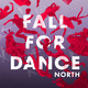 Fall For Dance North
