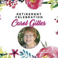 Dr. Carol Gilles Retirement Celebration