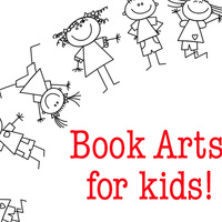 Book Arts for Kids!