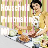 How-to Tuesday: Household Printmaking 101