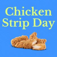 Chicken Strip Day