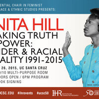 "Anita Hill: ""Speaking Truth to Power: Gender and Racial Equality - 1991-2015''"